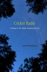 Cover of: Cricket Radio Tuning In The Nightsinging Insects