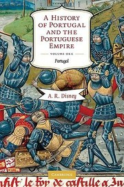 Cover of: A History Of Portugal And The Portuguese Empire From Earliest Times To 1807