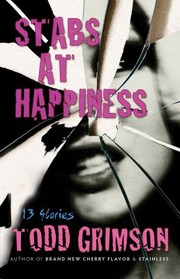 Cover of: Stabs At Happiness 13 Stories