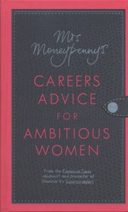 Cover of: Mrs Moneypennys Careers Advice For Ambitious Women