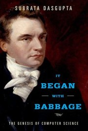 Cover of: It Began With Babbage The Genesis Of Computer Science
