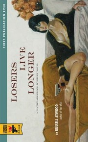 Cover of: Losers Live Longer