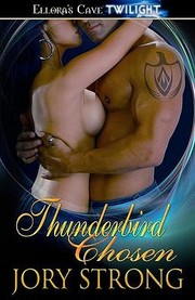 Cover of: Thunderbird Chosen