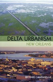 Cover of: Delta Urbanism New Orleans
