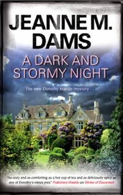 Cover of: A Dark And Stormy Night A Dorothy Martin Mystery