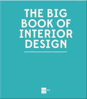 Cover of: The Big Book Of Interior Design