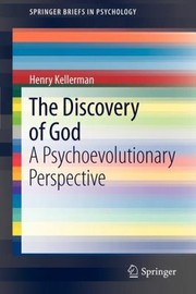 Cover of: The Discovery Of God A Psychoevolutionary Perspective