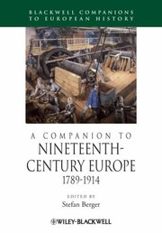 Cover of: A Companion To Nineteenthcentury Europe 17891914