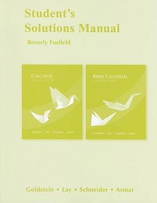 Students Solutions Manual Calculus Its Applications Twelfth Edition And Brief Calculus Its Applications Twelfth Edition Larry J Goldsteinet Al by