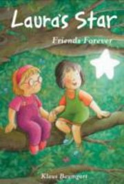 Cover of: Lauras Star Friends Forever