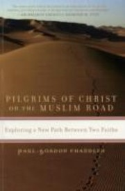 Cover of: Piligrims Of Christ On The Muslim Road