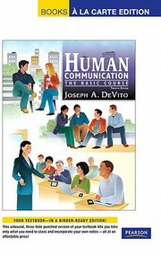 Cover of: Human Communication The Basic Course Books A La Carte Edition
