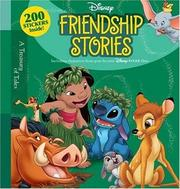Cover of: Disney Friendship Stories (Disney Storybook Collections)