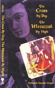 Cover of: The Cross By Day The Mezuzzah By Night