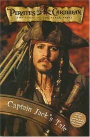 Cover of: Priates of the Caribbean: The Curse of the Black Pearl - Captain Jack's Tale (Pirates of the Caribbean: the Curse of the Black Pearl)