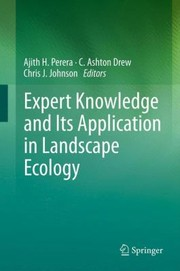 Cover of: Expert Knowledge And Its Application In Landscape Ecology