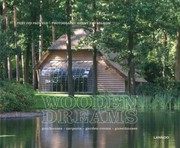 Cover of: Wooden Dreams Poolhouses Carports Gardenrooms Guesthouses