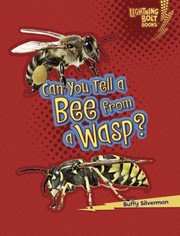 Cover of: Can You Tell A Bee From A Wasp