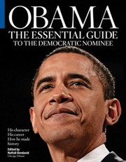 Cover of: Obama The Essential Guide To The Democratic Nominee
