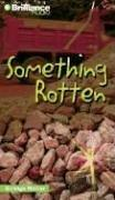 Cover of: Something Rotten (Strange Matter®) | Engle