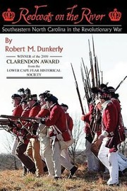 Cover of: Redcoats On The River Southeastern North Carolina In The Revolutionary War