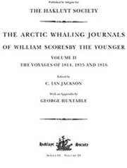 Cover of: The Arctic Whaling Journals Of William Scoresby The Younger