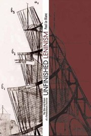 Cover of: Unfinished Leninism The Rise And Return Of A Revolutionary Doctrine