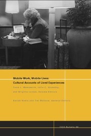 Cover of: Mobile Work Mobile Lives Cultural Accounts Of Lived Experiences