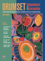 Cover of: Drumset Independence Syncopation A Unique Method That Integrates Independent Coordination And The Use Of Syncopated Rhythms