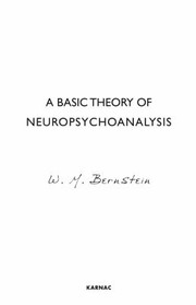 A Basic Theory of Neuropsychoanalysis