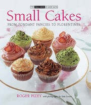 Cover of: Small Cakes From Fondant Fancies To Florentines