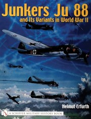 Cover of: Junkers Ju 88 And Its Variants In World War Ii