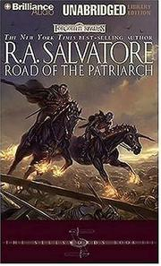 Cover of: Road of the Patriarch (Forgotten Realms: The Sellswords, Book 3) | R. A. Salvatore