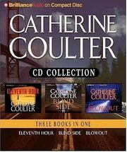 Cover of: Catherine Coulter CD Collection: Eleventh Hour, Blindside, and Blowout