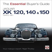 Cover of: Jaguar Xk 120 140 150 The Essential Buyers Guide