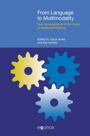 Cover of: From Language To Multimodality New Developments In The Study Of Ideational Meaning