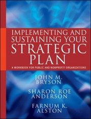 Cover of: Implementing And Sustaining Your Strategic Plan A Workbook For Public And Nonprifit Organizations
