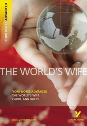 Cover of: The Worlds Wife Carol Ann Duffy Notes