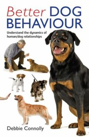 Cover of: Better Dog Behaviour