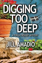 Cover of: Digging Too Deep