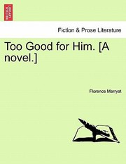 Cover of: Too Good for Him A Novel