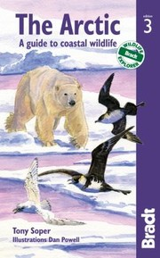 Cover of: The Arctic A Guide To Coastal Wildlife