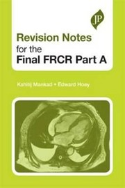 Cover of: Revision Notes For The Final Frcr Part A