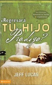 Cover of: Regresara Tu Hijo Prodigo