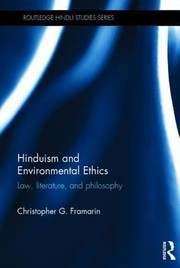 Cover of: Hinduism And Environmental Ethics Law Literature And Philosophy