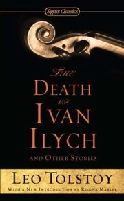 Cover of: The Death Of Ivan Ilych And Other Stories