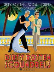 Cover of: Dirty Rotten Scoundrels | David Yazbek