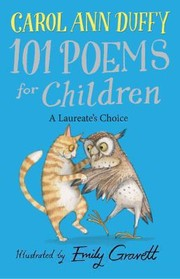 Cover of: A Laureates Choice 101 Poems For Children Chosen By Carol Ann Duffy