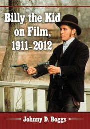 Cover of: Billy The Kid On Film 19112012