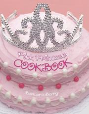Cover of: Pink Princess Cookbook |